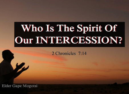 Who is the Spirit of our intercession?