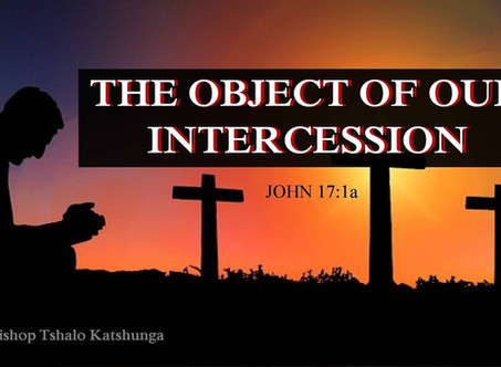 The Object of Our Intercession II