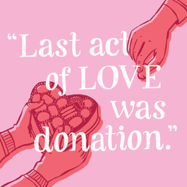 """February: """"Last act of love was donation"""""""