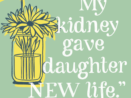 """April: """"My kidney gave daughter new life."""""""