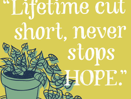 """June: """"Lifetime cut short, never stops HOPE."""""""