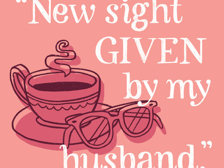 """March: """"New sight given by my husband"""""""