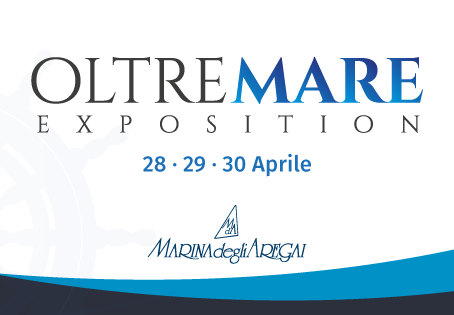 OLTREMARE EXPOSITION: 28-29-30 Aprile