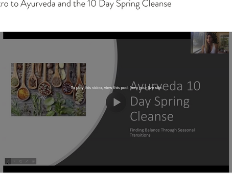 Intro to Ayurveda and the 10 Day Spring Cleanse