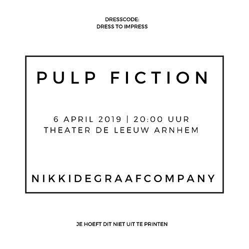 PULP FICTION - 06/04 Theater de Leeuw Arnhem. Avond voorstelling