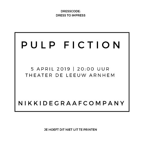 PULP FICTION - 05/04 *premiere* avond voorstelling