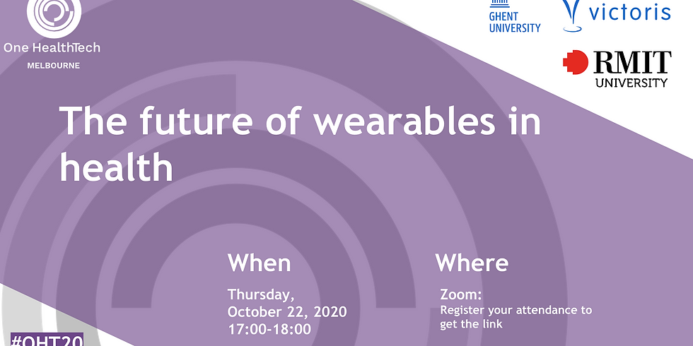 The future of wearables in health (Melbourne)