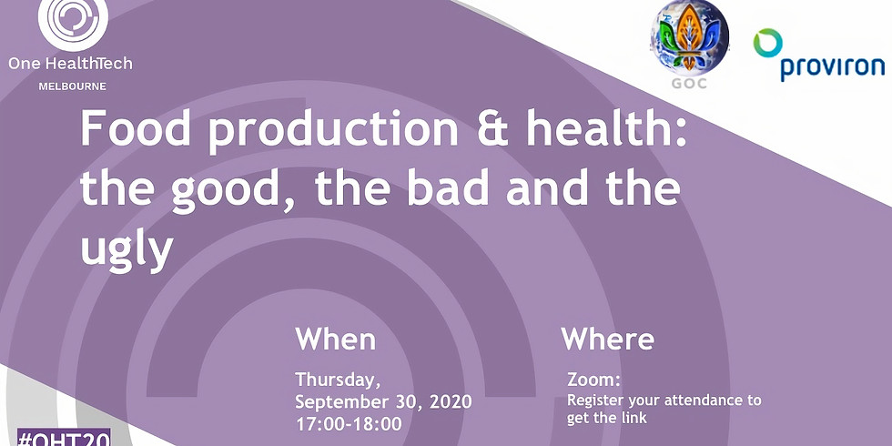 Food production & health: the good, the bad and the ugly (Melbourne) (1)