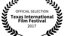 OFFICIALSELECTION-TexasInternationalFilmFestival-2017.jpg