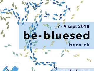 BE-BLUESED Festival - 6.-9.9.18