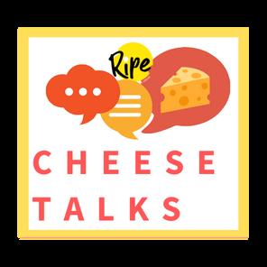 Cheese TALKS