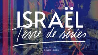 ISRAEL, TERRE DE SERIES