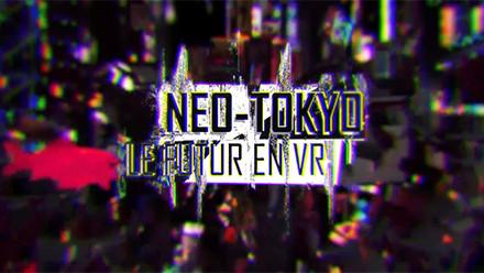 NEO-TOKYO : LE FUTUR EN VR