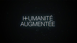HUMANITE AUGMENTEE