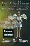 In Hiding Amazon Edition