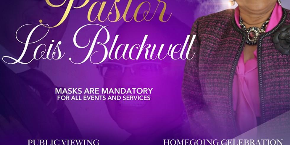 Homegoing Celebration Services for Pastor Lois Blackwell