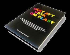 Värt att veta om plast : en plasthandbok för alla av Ulf Bruder