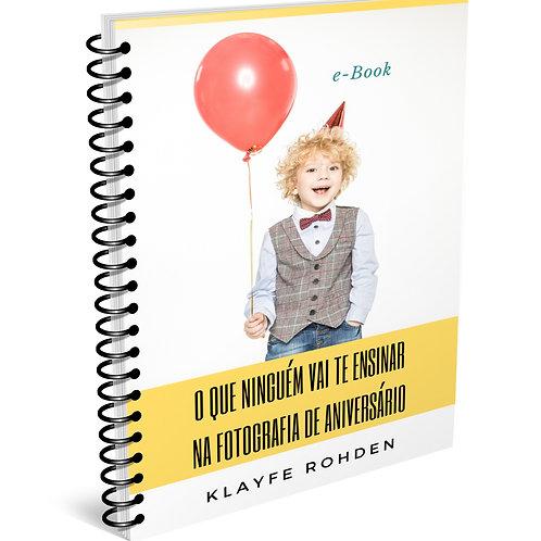 E-book O QUE NINGUÉM VAI TE ENSINAR NA FOTOGRAFIA DE ANIVERSÁRIO