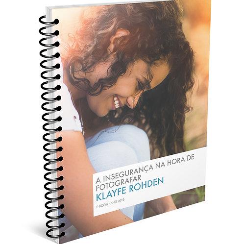 E-book A INSEGURANÇA NA HORA DE FOTOGRAFAR