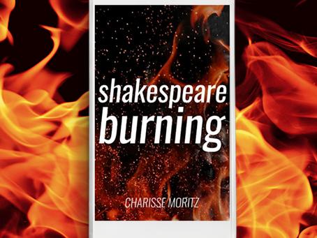 Book Review: Shakespeare Burning (Charisse Moritz)