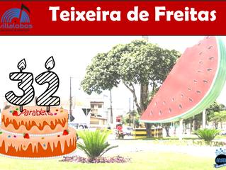 Homenagem aos 32 anos de Teixeira de Freitas