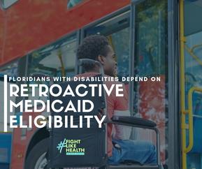 Florida Retroactive Medicaid Eligibility Funding Cut Proposed, Again