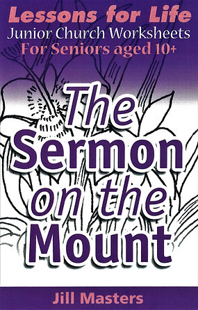 The Sermon on the Mount: Ages 10 +