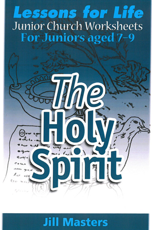 THE HOLY SPIRIT: AGES 7-9