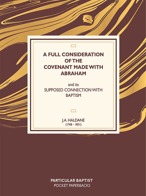 J.A. Haldane - Covenant Made With Abraham