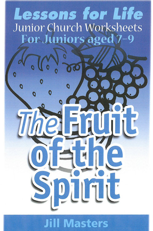 FRUIT OF THE SPIRIT: AGES 7-9