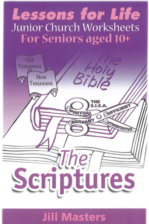 THE SCRIPTURES: AGES 10 +