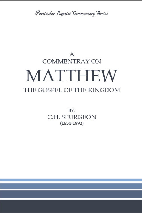 C.H. Spurgeon - Matthew