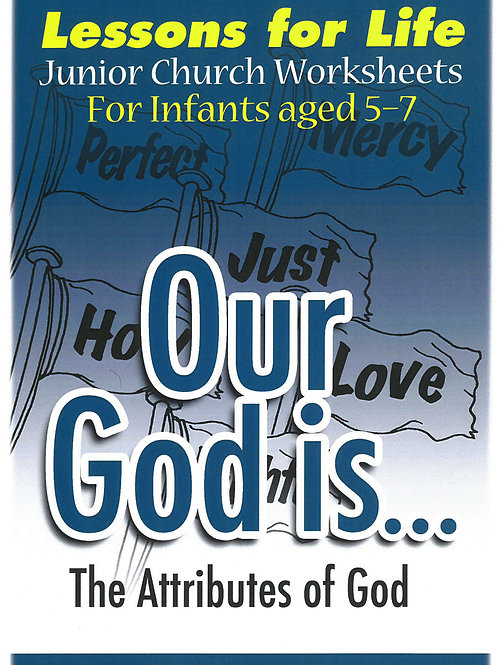 The Attributes of God : AGES 5-7