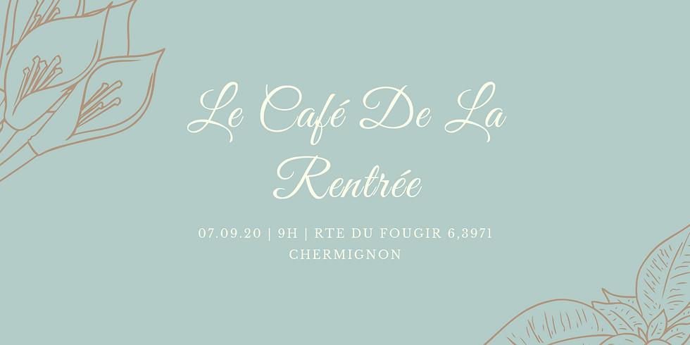Café De La Rentrée
