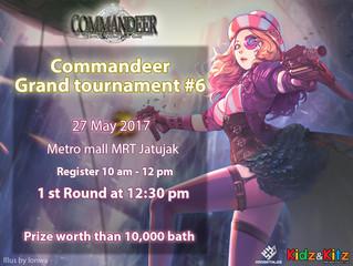 ประกาศผล Commandeer Grand Tournament 6th