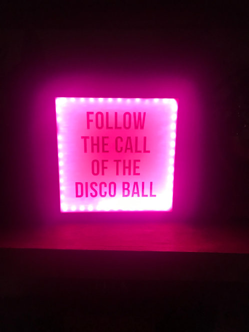 Follow the Call of the Disco Ball 9x9 Pink Neon Sign Lightbox