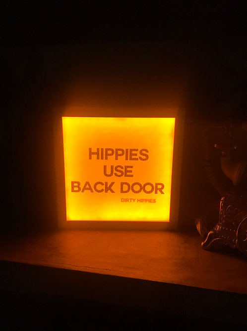 Hippies Use Back Door 9x9 Orange Neon Sign Lightbox