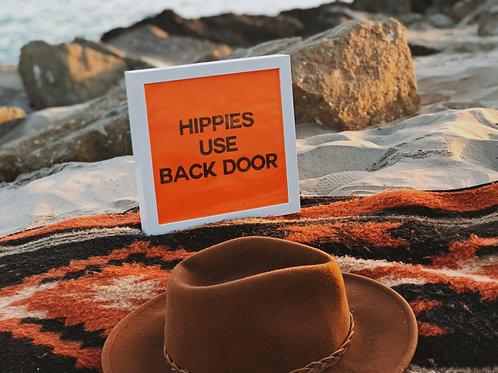 Hippies Use Back Door Hidden Message 9x9 Pink Neon Sign Lightbox