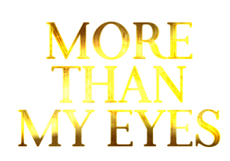 More than my eyes title .png
