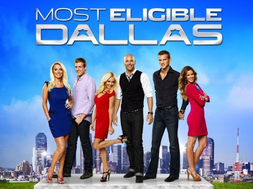 MOST ELIGIBLE DALLAS - BRAVO