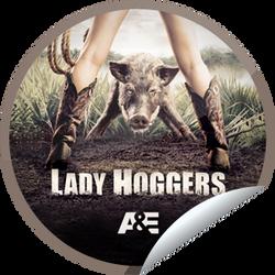 LADY HOGGERS - A&E
