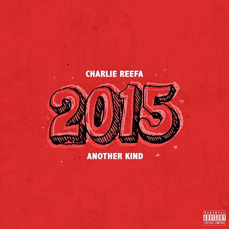 Charlie reefa x AK - 2015.jpg
