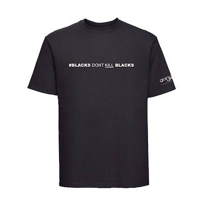 blacks dont kill black t-shirt.jpg