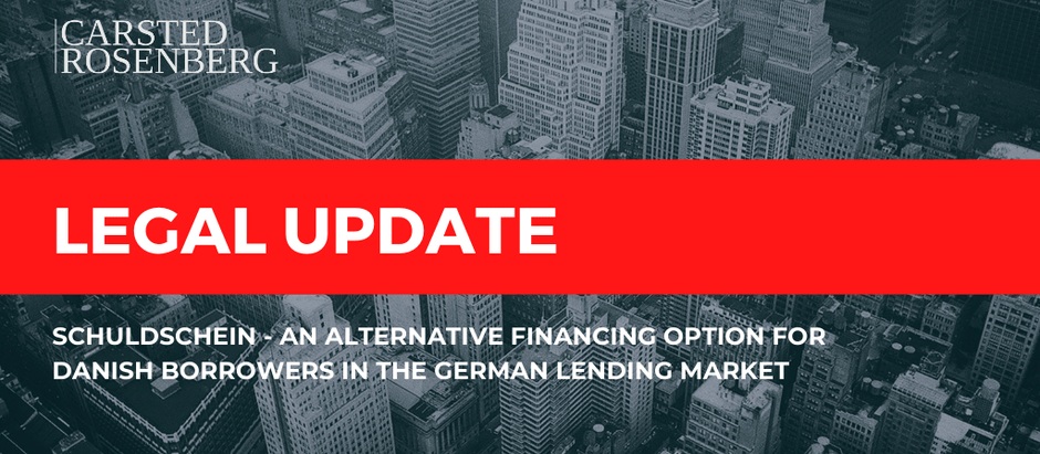 Schuldschein - An Alternative Financing Option for Danish Borrowers in the German Lending Market