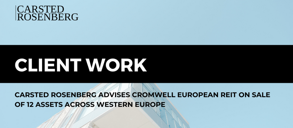 Carsted Rosenberg Advised Cromwell European REIT on Sale of 12 Assets across Europe