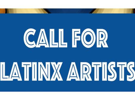 Call for Latinx Artists