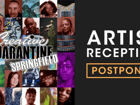 Creative Quarantine - Artists Reception
