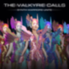 THE VALKYRIE CALLS: Synth Warriors Unite