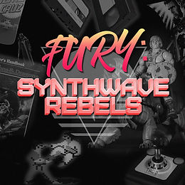 FURY: Synthwave Rebels
