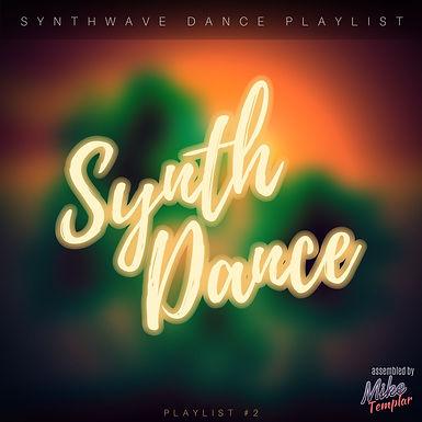 Synthwave Dance Playlist 2
